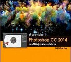 leer APRENDER PHOTOSHOP CC 2014 CON 100 EJERCICIOS PRACTICOS gratis online