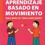 leer APRENDIZAJE BASADO EN EL MOVIMIENTO gratis online