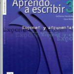 leer APRENDO A ESCRIBIR 3: EXPONER Y ARGUMENTAR gratis online