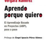 leer APRENDO PORQUE QUIERO: EL APRENDIZAJE BASADO EN PROYECTOS