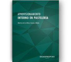 leer APROVISIONAMIENTO INTERNO EN PASTELERIA gratis online