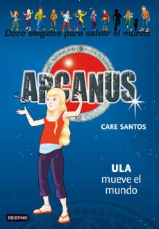 leer ARCANUS 10: ULA MUEVE EL MUNDO gratis online