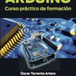 leer ARDUINO: CURSO PRACTICO DE FORMACION gratis online