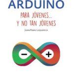 leer ARDUINO PARA JOVENES Y NO TAN JOVENES gratis online
