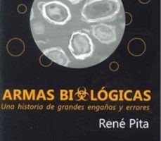 leer ARMAS BIOLOGICAS: UNA HISTORIA DE GRANDES ENGAÑOS Y ERRORES gratis online