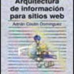 leer ARQUITECTURA DE INFORMACION PARA SITIOS WEB gratis online