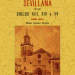 leer ARQUITECTURA MUDEJAR SEVILLANA EL LOS SIGLOS XIII