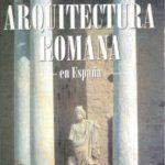 leer ARQUITECTURA ROMANA EN ESPAÃ'A gratis online