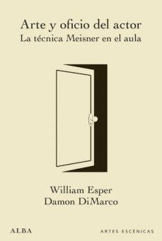 leer ARTE Y OFICIO DEL ACTOR: LA TECNICA MEISNER EN EL AULA gratis online