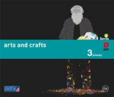 leer ARTS AND CRAFTS 3º EDUCACION PRIMARIA SAVIA ED 2015 gratis online