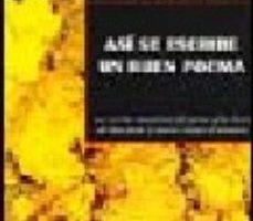 leer ASI SE ESCRIBE UN BUEN POEMA: LOS SECRETOS MECANISMOS DEL POEMA Y LAS CLAVES DEL OFICIO DESDE EL PROCESO CREATIVO HASTA EL POEMARI O gratis online