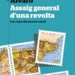 leer ASSAIG GENERAL D UNA REVOLTA: LES CLAUS DEL PROCES CATALA gratis online