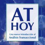 leer AT HOY : UNA NUEVA INTRODUCCION AL ANALISIS TRANSACCIONAL gratis online