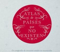 leer ATLAS DE PAISES QUE NO EXISTEN gratis online