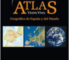 leer ATLAS GEOGRAFICO DE ESPAÑA Y MUNDO gratis online