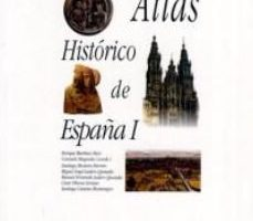 leer ATLAS HISTORICO DE ESPAÑA gratis online