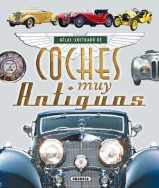 leer ATLAS ILUSTRADO DE COCHES MUY ANTIGUOS gratis online