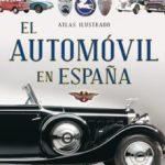 leer ATLAS ILUSTRADO EL AUTOMOVIL EN ESPAÃ'A gratis online