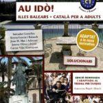 leer AU IDO! SOLUCIONARI. CATALA PER A ADULTS. C1. ILLES BALEARS gratis online