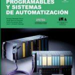 leer AUTOMATAS PROGRAMABLES Y SISTEMAS DE AUTOMATIZACION gratis online