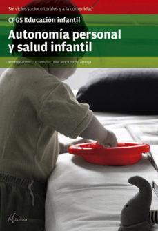 leer AUTONOMIA PERSONAL Y SALUD INFANTIL. GRADO SUPERIOR gratis online