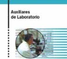 leer AUXILIAR LABORATORIO: TEMARIO GENERAL PARA OPOSICIONES gratis online