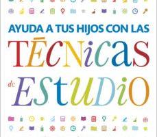 leer AYUDA A TUS HIJOS CON LAS TECNICAS DE ESTUDIO gratis online