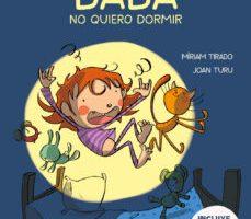 leer BABA: NO QUIERO DORMIR gratis online