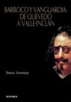 leer BARROCO Y VANGUARDIA: DE QUEVEDO A VALLE-INCLAN gratis online