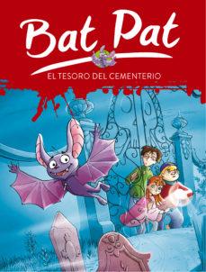 leer BAT PAT 1: EL TESORO DEL CEMENTERIO gratis online