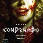 leer BATMAN: CONDENADO - LIBRO DOS gratis online