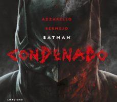 leer BATMAN: CONDENADO: LIBRO UNO gratis online