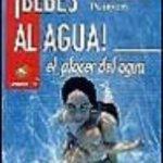 leer BEBES AL AGUA: EL PLACER DEL AGUA gratis online