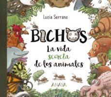 leer BICHOS: LA VIDA SECRETA DE LOS ANIMALES gratis online