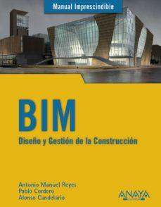 leer BIM. DISEÑO Y GESTION DE LA CONSTRUCCION gratis online