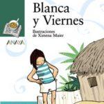 leer BLANCA Y VIERNES gratis online