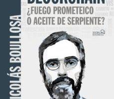 leer BLOCKCHAIN: ¿FUEGO PROMETEICO O ACEITE DE SERPIENTE? gratis online