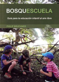 leer BOSQUESCUELA gratis online