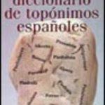 leer BREVE DICCIONARIO DE TOPONIMOS ESPAÃ'OLES gratis online