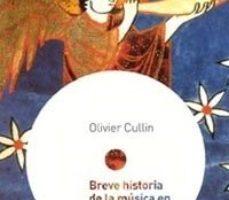 leer BREVE HISTORIA DE LA MUSICA EN LA EDAD MEDIA gratis online