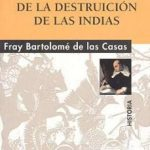 leer BREVISIMA RELACION DE LA DESTRUCCION DE LAS INDIAS gratis online