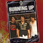 leer BURNING UP: DE GIRA CON JONAS BROTHERS gratis online