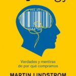 leer BUYOLOGY: VERDADES Y MENTIRAS SOBRE POR QUE COMPRAMOS gratis online