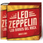 leer CAJA LED ZEPPELIN: LOS DIOSES DEL ROCK gratis online