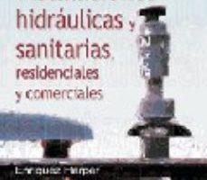 leer CALCULO DE INSTALACIONES HIDRAULICAS Y SANITARIAS