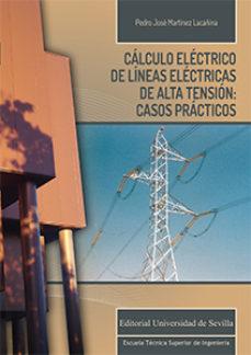 leer CALCULO ELECTRICO DE LINEAS ELECTRICAS DE ALTA TENSION: CASOS PRACTICOS gratis online