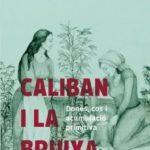 leer CALIBAN I LA BRUIXA gratis online
