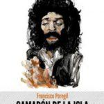 leer CAMARON DE LA ISLA: EL DOLOR DE UN PRINCIPE gratis online