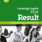 leer CAMBRIDGE ENGLISH: FIRST  RESULT WORKBOOK WITH KEY & AUDIO CD gratis online