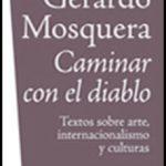 leer CAMINAR CON EL DIABLO: TEXTOS SOBRE ARTE